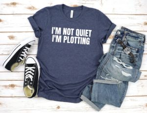 writing quote on t-shirt, gift for writers