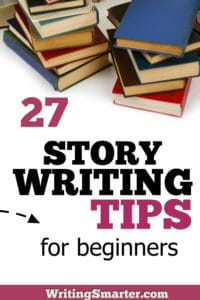 story writing tips for beginners - writers and authors