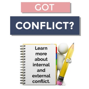 pic says: got conflict? learn more about internal and external conflict