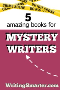list of five books for mystery writers
