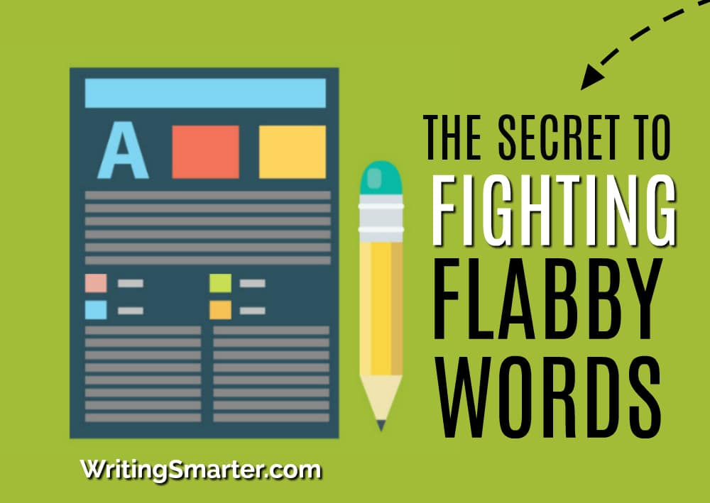 paper, pencil, with the words: the secret to fighting flabby words
